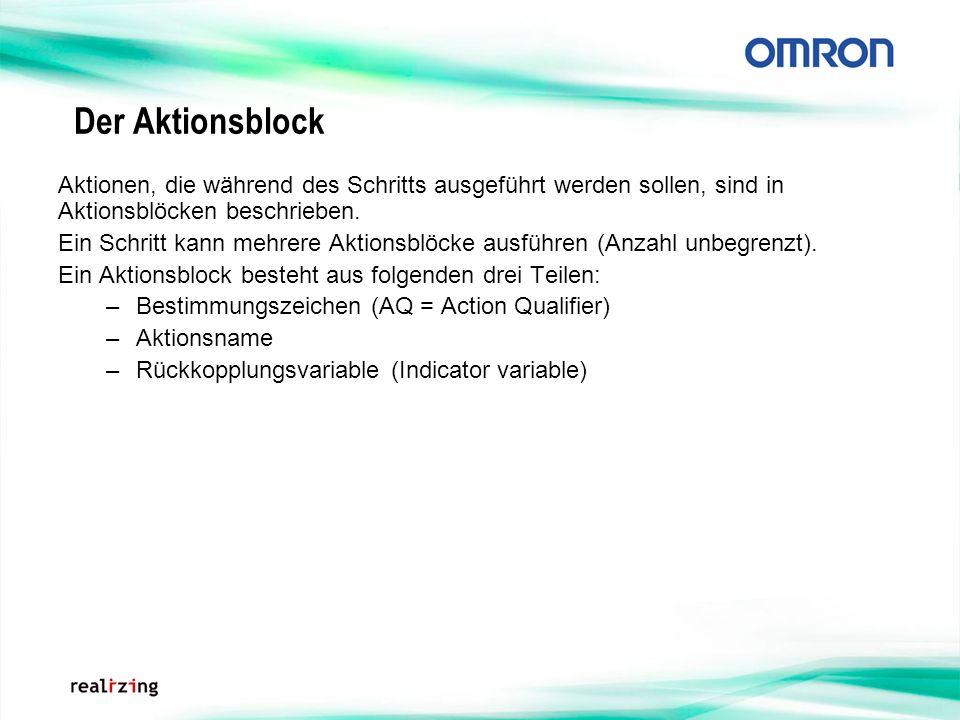Der Aktionsblock Aktionen, die während des Schritts ausgeführt werden sollen, sind in Aktionsblöcken beschrieben. Ein Schritt kann mehrere Aktionsblöc