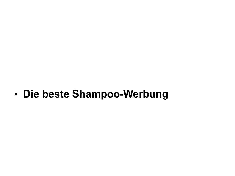 Die beste Shampoo-Werbung