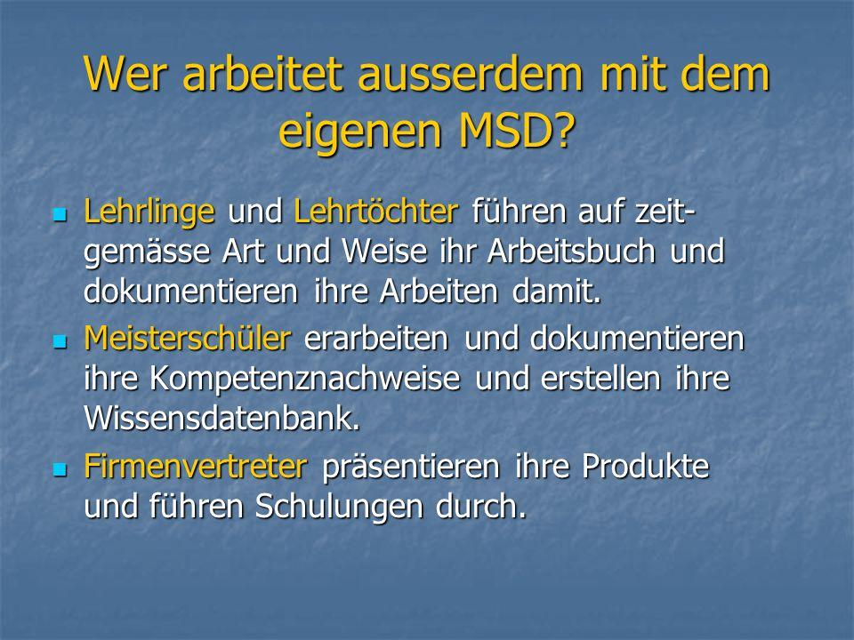 Vorteile von MSD MSD ist eine benutzerfreundliche, einfach zu handhabende Lösung MSD ist eine benutzerfreundliche, einfach zu handhabende Lösung Kostengünstig, wenig Investition, keine laufenden Kosten für das Modul Kostengünstig, wenig Investition, keine laufenden Kosten für das Modul Unsere Preisstruktur ist nach den Strukturen Schweizer Labors ausgerichtet Unsere Preisstruktur ist nach den Strukturen Schweizer Labors ausgerichtet Kompetenter Partner mit QMS Erfahrung Kompetenter Partner mit QMS Erfahrung Das QSM Modul MSD ist für jede andere Branche, Grossbetrieb oder KMU anpassbar, fragen Sie uns Das QSM Modul MSD ist für jede andere Branche, Grossbetrieb oder KMU anpassbar, fragen Sie uns