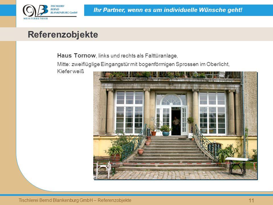 Ihr Partner, wenn es um individuelle Wünsche geht! Tischlerei Bernd Blankenburg GmbH – Referenzobjekte 11 Haus Tornow, links und rechts als Falttüranl