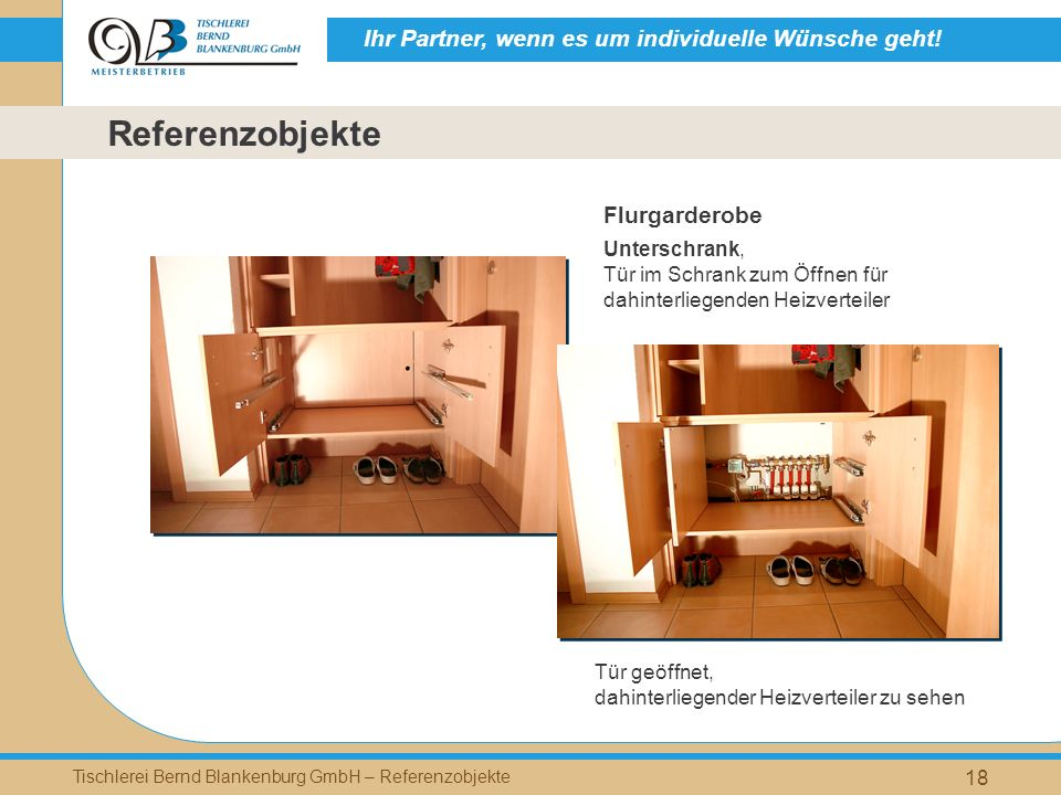 Ihr Partner, wenn es um individuelle Wünsche geht! Tischlerei Bernd Blankenburg GmbH – Referenzobjekte 18 Flurgarderobe Unterschrank, Tür im Schrank z