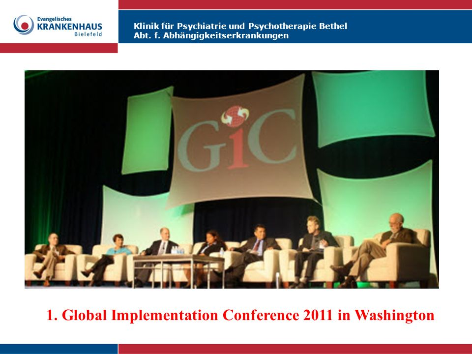 1. Global Implementation Conference 2011 in Washington