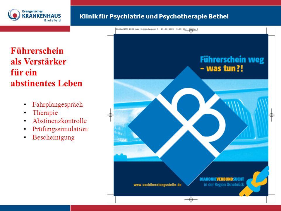 Klinik für Psychiatrie und Psychotherapie Bethel Führerschein als Verstärker für ein abstinentes Leben Fahrplangespräch Therapie Abstinenzkontrolle Pr