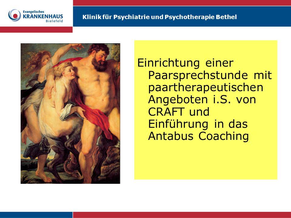 Klinik für Psychiatrie und Psychotherapie Bethel Einrichtung einer Paarsprechstunde mit paartherapeutischen Angeboten i.S. von CRAFT und Einführung in