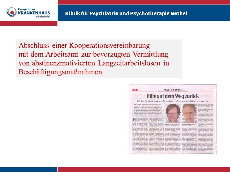 Klinik für Psychiatrie und Psychotherapie Bethel Abschluss einer Kooperationsvereinbarung mit dem Arbeitsamt zur bevorzugten Vermittlung von abstinenz