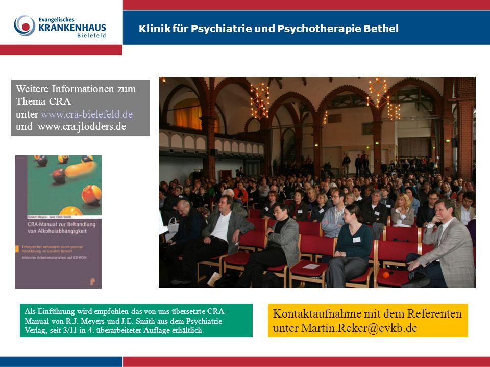 Klinik für Psychiatrie und Psychotherapie Bethel Weitere Informationen zum Thema CRA unter www.cra-bielefeld.de und www.cra.jlodders.dewww.cra-bielefe