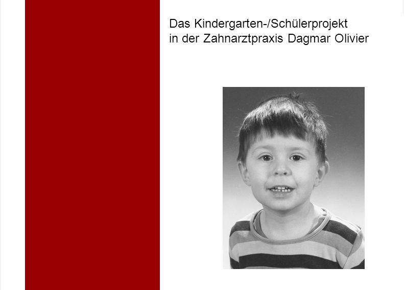 Das Kindergarten-/Schülerprojekt in der Zahnarztpraxis Dagmar Olivier
