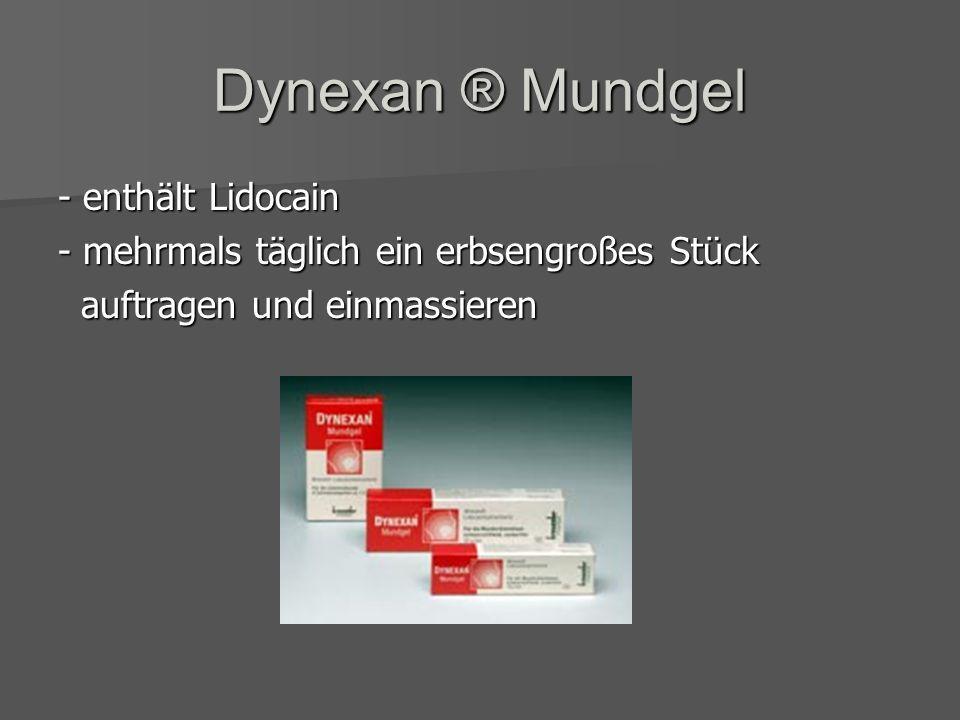 Chlorhexamedgel 1% ® - enthält Chlorhexidin - 1 bis 2x tägliche direkt auftragen - wegen möglichen Wechselwirkung mit best. Substanzen in Zahnpasten z