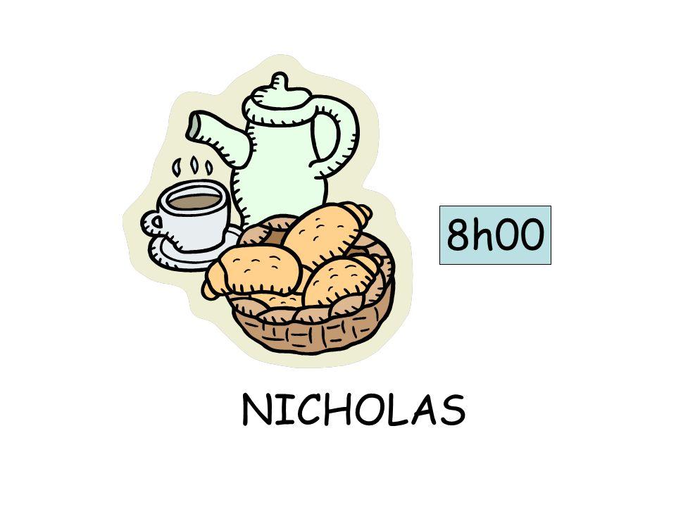 8h00 NICHOLAS