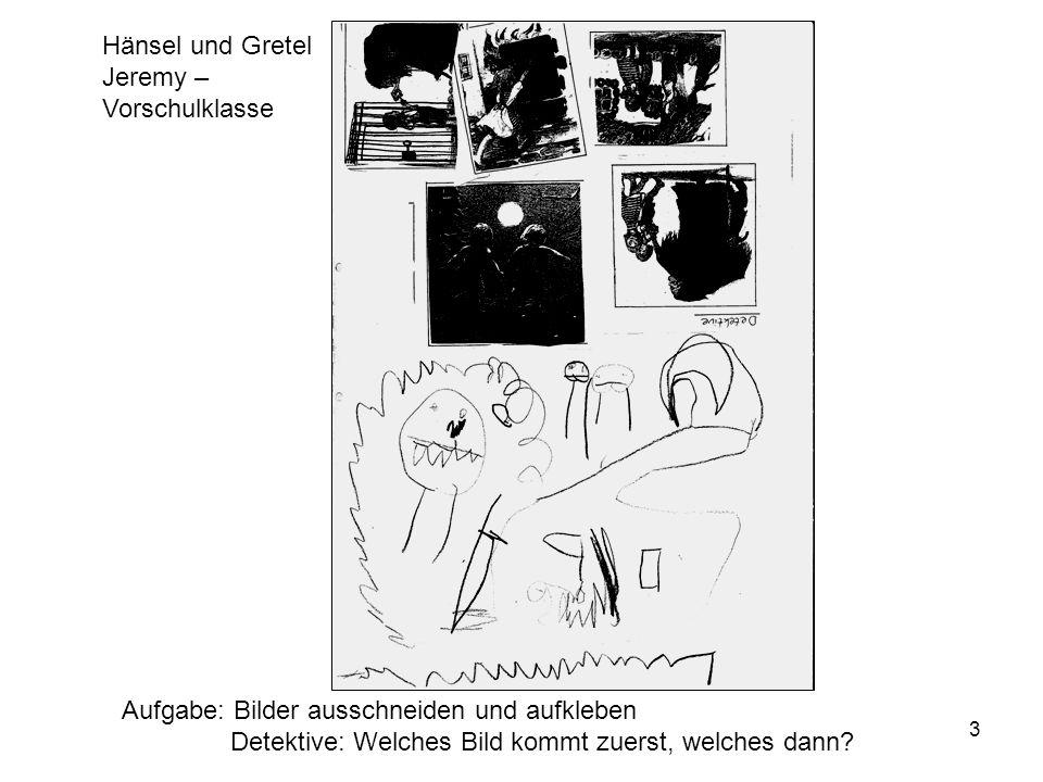 3 Aufgabe: Bilder ausschneiden und aufkleben Detektive: Welches Bild kommt zuerst, welches dann.