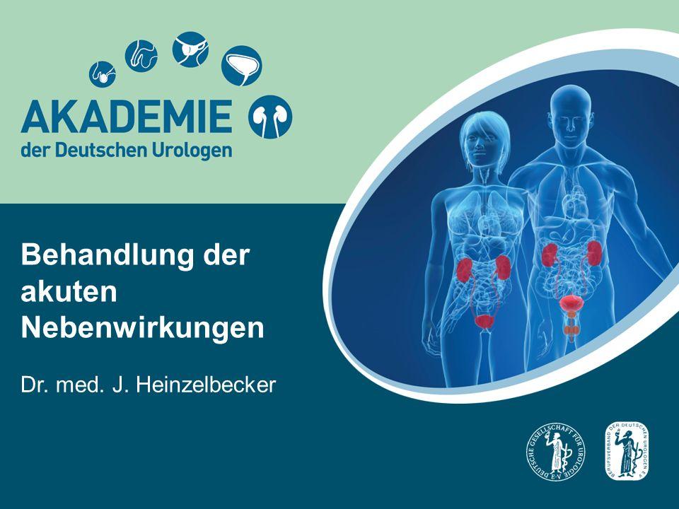 Behandlung der akuten Nebenwirkungen Dr. med. J. Heinzelbecker