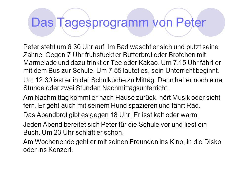Das Tagesprogramm von Peter Peter steht um 6.30 Uhr auf.