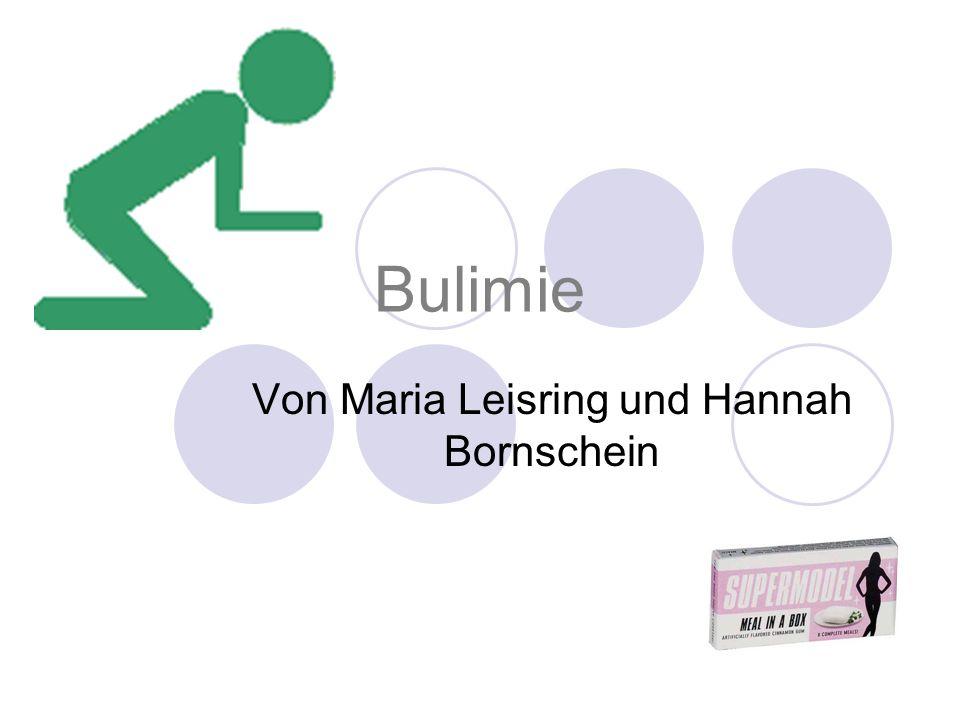 Bulimie Von Maria Leisring und Hannah Bornschein