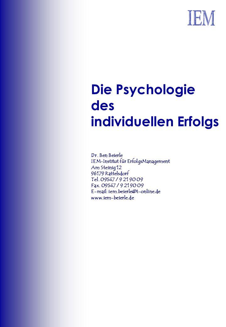 Die Psychologie des individuellen Erfolgs Dr.