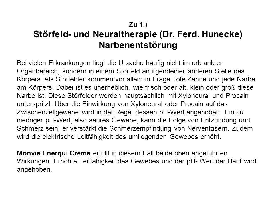 Zu 1.) Störfeld- und Neuraltherapie (Dr.Ferd.