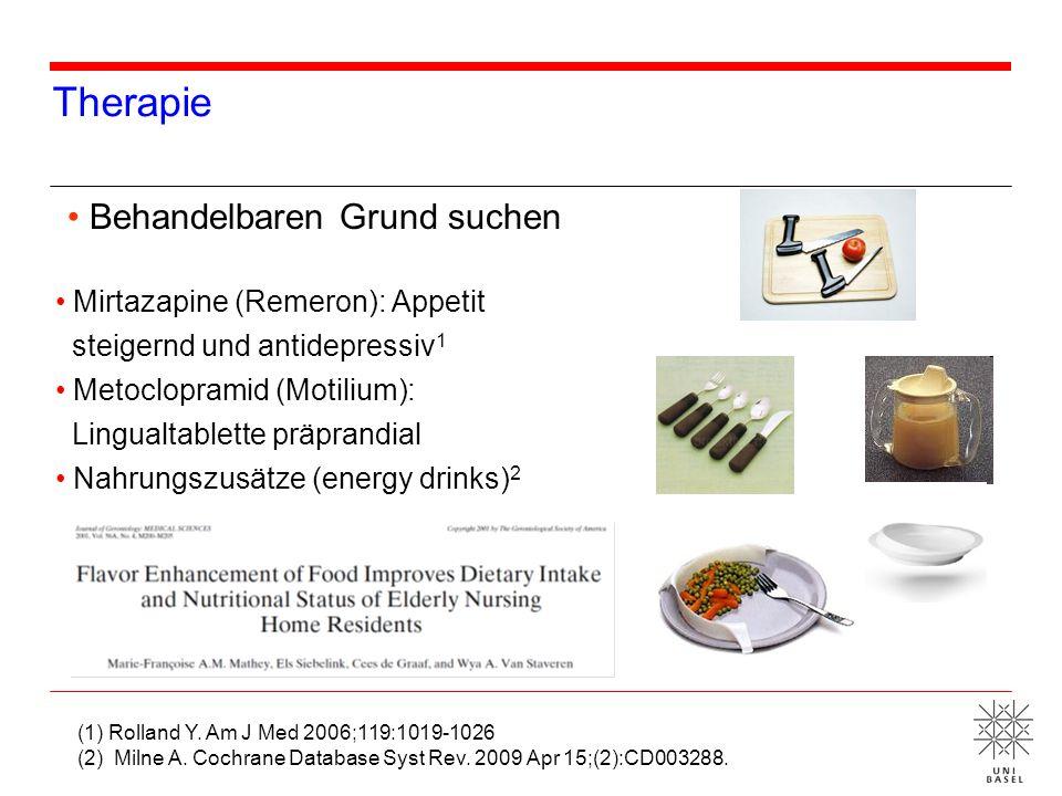 Therapie Mirtazapine (Remeron): Appetit steigernd und antidepressiv 1 Metoclopramid (Motilium): Lingualtablette präprandial Nahrungszusätze (energy dr