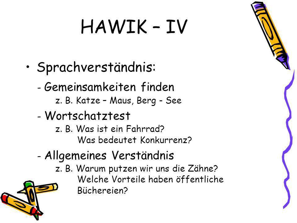 HAWIK – IV Sprachverständnis: - Gemeinsamkeiten finden z.