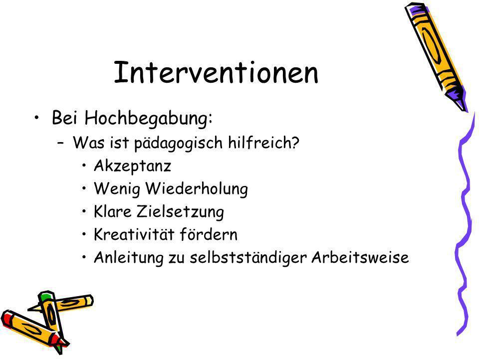 Interventionen Bei Hochbegabung: –Was ist pädagogisch hilfreich.