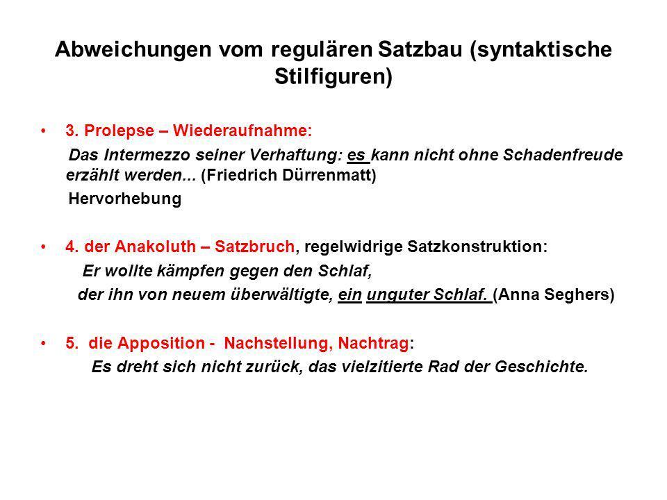3. Prolepse – Wiederaufnahme: Das Intermezzo seiner Verhaftung: es kann nicht ohne Schadenfreude erzählt werden... (Friedrich Dürrenmatt) Hervorhebung