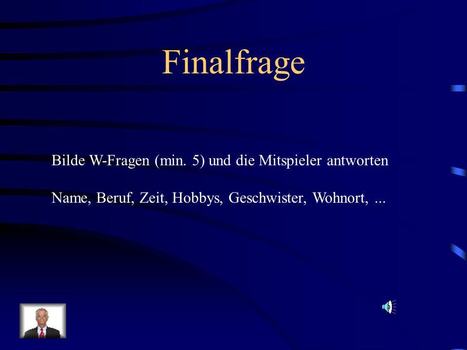 Finalfrage Bilde W-Fragen (min.
