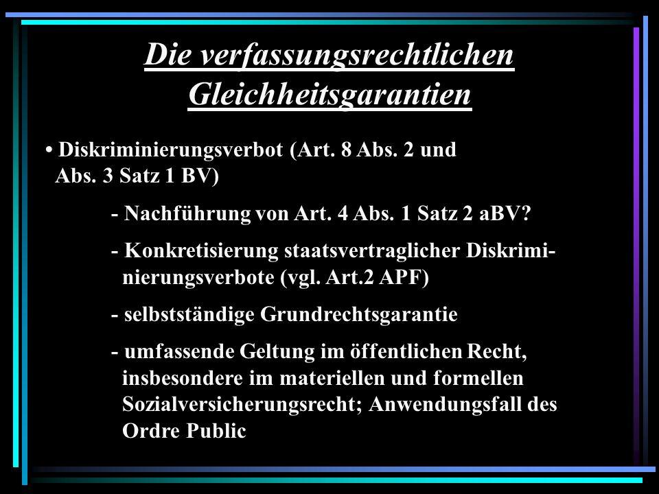 Die verfassungsrechtlichen Gleichheitsgarantien Diskriminierungsverbot (Art. 8 Abs. 2 und Abs. 3 Satz 1 BV) - Nachführung von Art. 4 Abs. 1 Satz 2 aBV