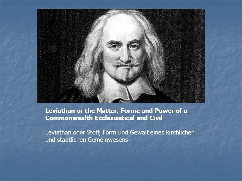 Leviathan or the Matter, Forme and Power of a Commonwealth Ecclesiastical and Civil Leviathan oder Stoff, Form und Gewalt eines kirchlichen und staatlichen Gemeinwesens