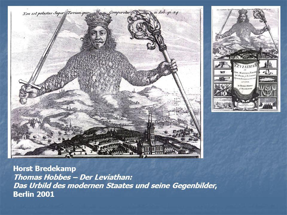 Horst Bredekamp Thomas Hobbes – Der Leviathan: Das Urbild des modernen Staates und seine Gegenbilder, Berlin 2001