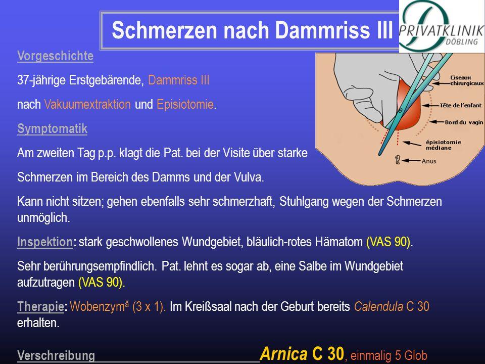 Schmerzen nach Dammriss III Vorgeschichte 37-jährige Erstgebärende, Dammriss III nach Vakuumextraktion und Episiotomie. Symptomatik Am zweiten Tag p.p