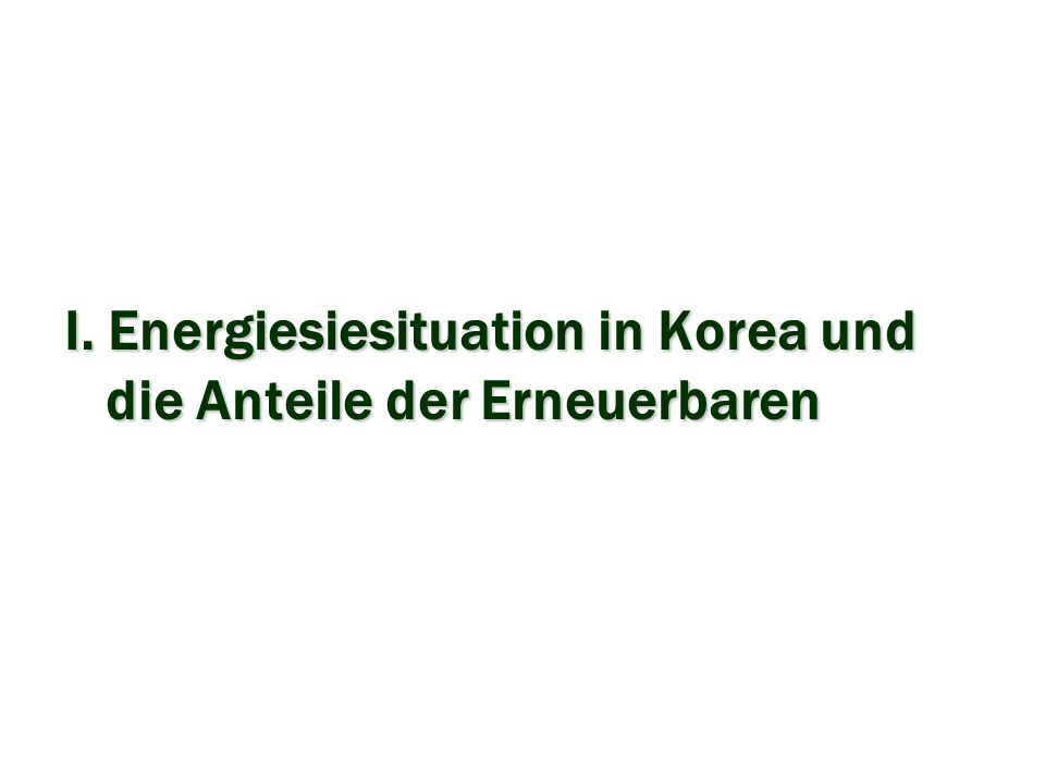 Wind Energie in Korea Energy Status of Korea High dependency on energy imports Imports about 97% of the energy used More than 80% of oil from the Middle East Source : MOCIE 81.873.376.973.798.8 Import from the Middle East of total oil 44.349.152.053.861.1Oil in total energy 96.897.197.287.973.5Overseas Energy Dependency 05 02 00 90 80 Classification Energy Imports ( unit : % ) I.