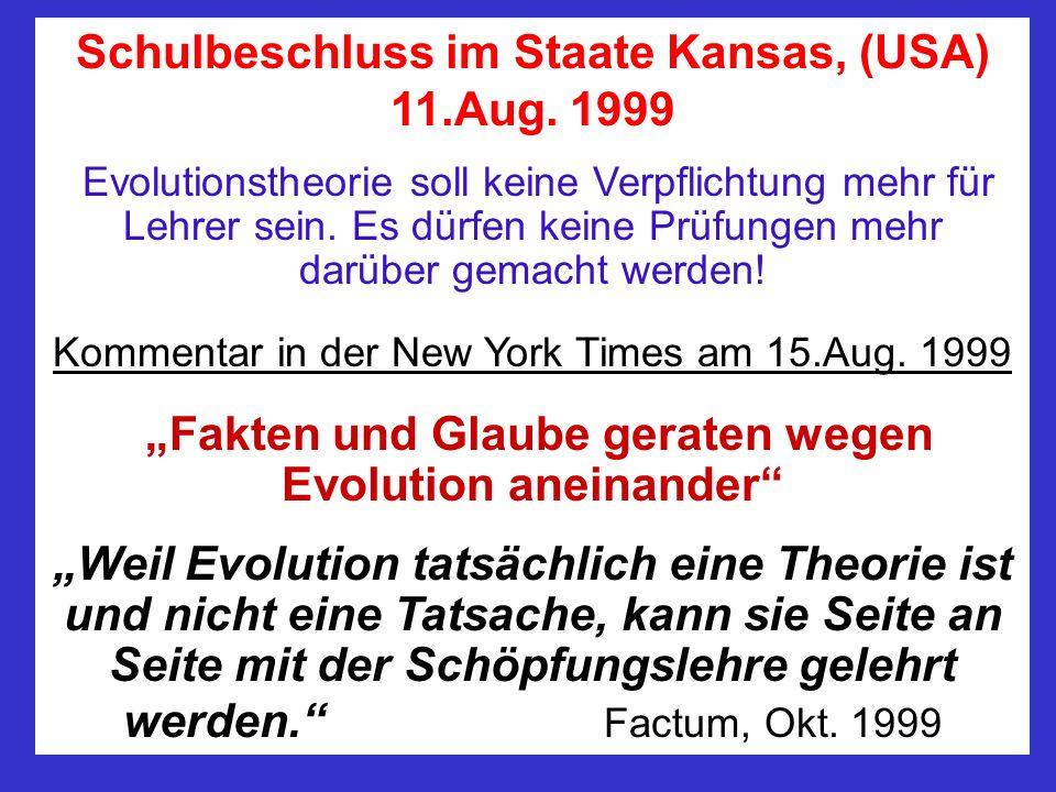 Wie dachte Amerika 1999 über das Thema Evolution und Schöpfung? 44% der Amerikaner glauben an bibl. Schöpfung (1999) 68% sind für Schöpfungs- und Evol