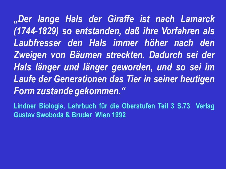Wie die Giraffe zu ihrem langen Hals kam? (Lamarck, 1744-1829 )