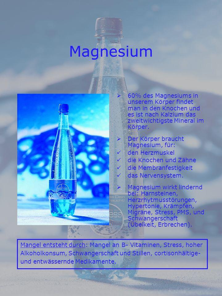 60% des Magnesiums in unserem Körper findet man in den Knochen und es ist nach Kalzium das zweitwichtigste Mineral im Körper.