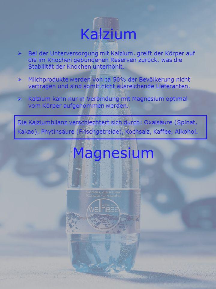 Kalzium Bei der Unterversorgung mit Kalzium, greift der Körper auf die im Knochen gebundenen Reserven zurück, was die Stabilität der Knochen unterhöhlt.