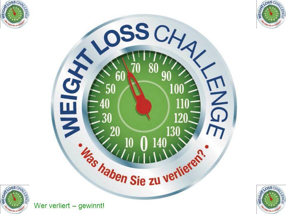 Wer verliert – gewinnt.Weight Loss Challenge Nächste Woche treffen wir uns das letzte mal hier.