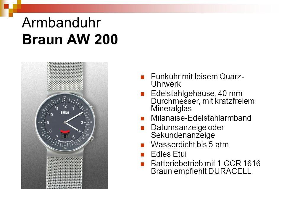 Armbanduhr Braun AW 200 Funkuhr mit leisem Quarz- Uhrwerk Edelstahlgehäuse, 40 mm Durchmesser, mit kratzfreiem Mineralglas Milanaise-Edelstahlarmband