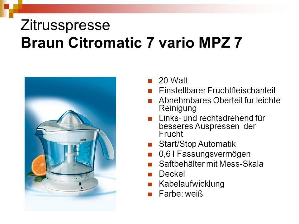 Zitrusspresse Braun Citromatic 7 vario MPZ 7 20 Watt Einstellbarer Fruchtfleischanteil Abnehmbares Oberteil für leichte Reinigung Links- und rechtsdre