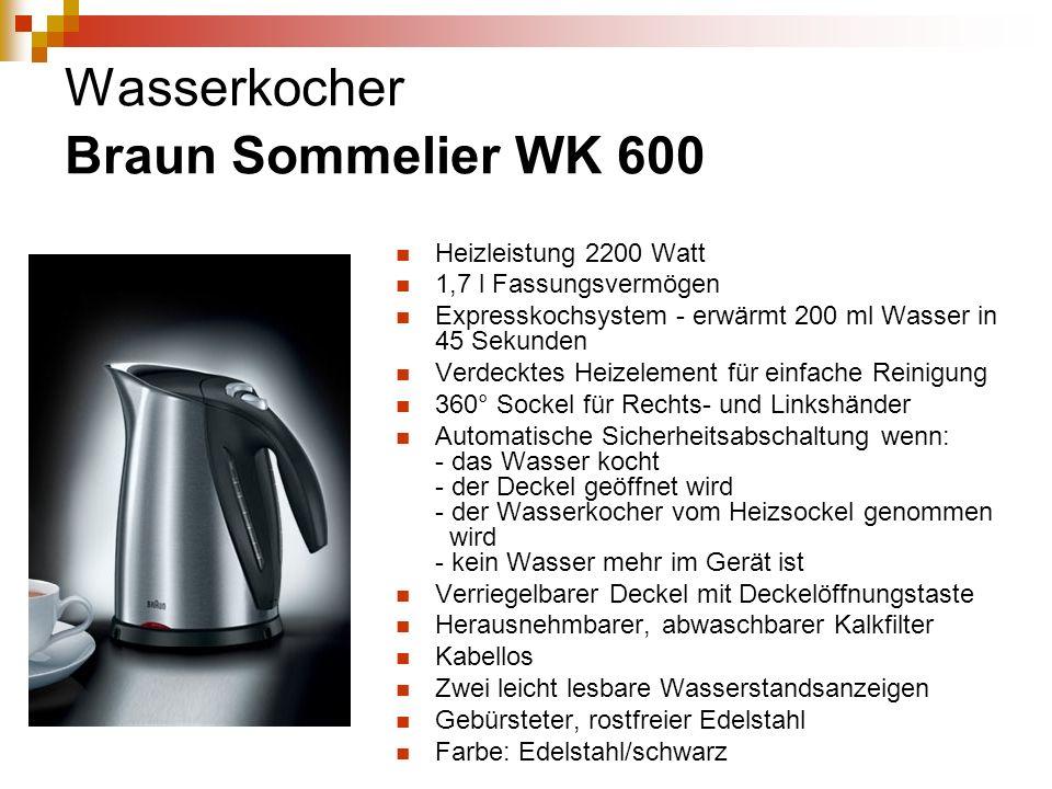 Wasserkocher Braun Sommelier WK 600 Heizleistung 2200 Watt 1,7 l Fassungsvermögen Expresskochsystem - erwärmt 200 ml Wasser in 45 Sekunden Verdecktes