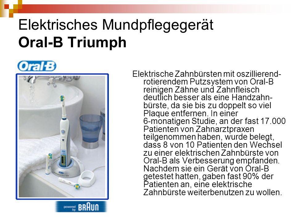 Elektrisches Mundpflegegerät Oral-B Triumph Elektrische Zahnbürsten mit oszillierend- rotierendem Putzsystem von Oral-B reinigen Zähne und Zahnfleisch