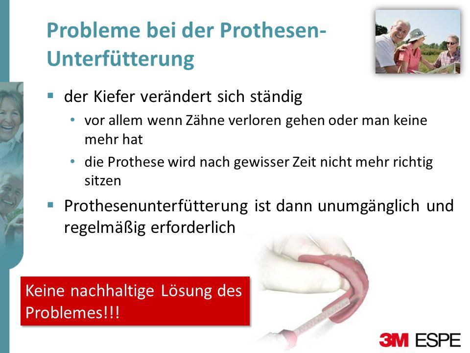 Probleme bei der Prothesen- Unterfütterung der Kiefer verändert sich ständig vor allem wenn Zähne verloren gehen oder man keine mehr hat die Prothese