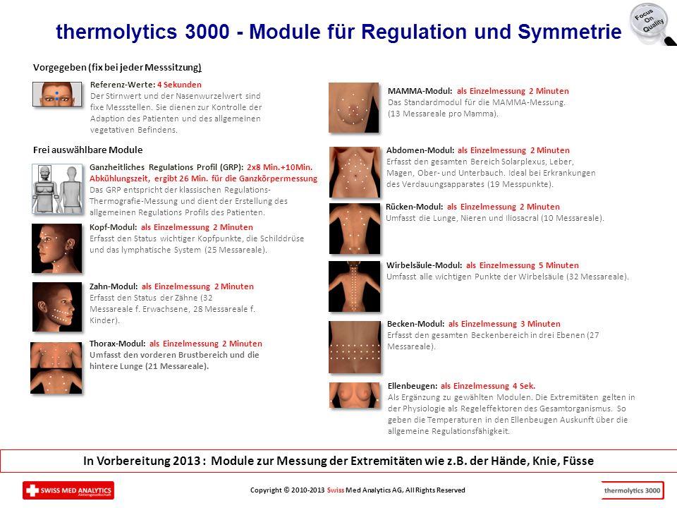 Copyright © 2010-2013 Swiss Med Analytics AG, All Rights Reserved Referenz-Werte: 4 Sekunden Der Stirnwert und der Nasenwurzelwert sind fixe Messstellen.