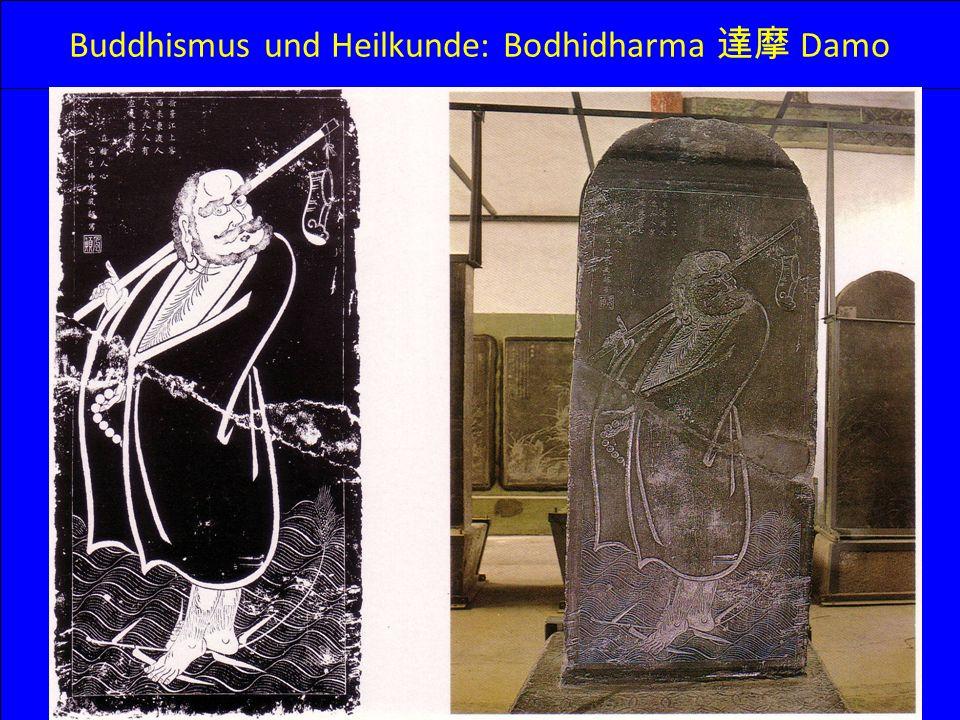 Buddhismus und Heilkunde: Bodhidharma Damo