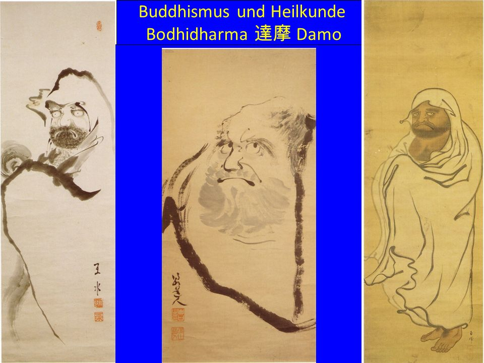 Buddhismus und Heilkunde Bodhidharma Damo