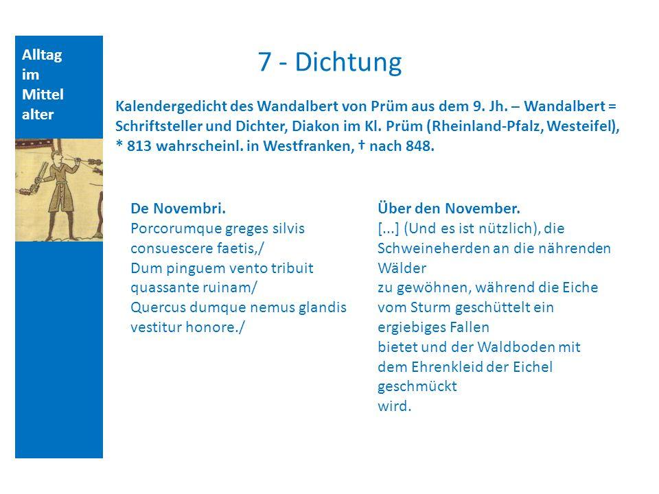 Alltag im Mittel alter 7 - Dichtung Kalendergedicht des Wandalbert von Prüm aus dem 9.
