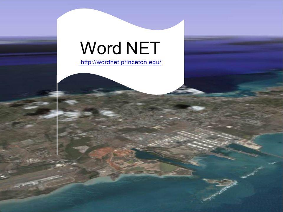 MeSH: Medical Subject Headings Word NET http://wordnet.princeton.edu/ http://wordnet.princeton.edu/