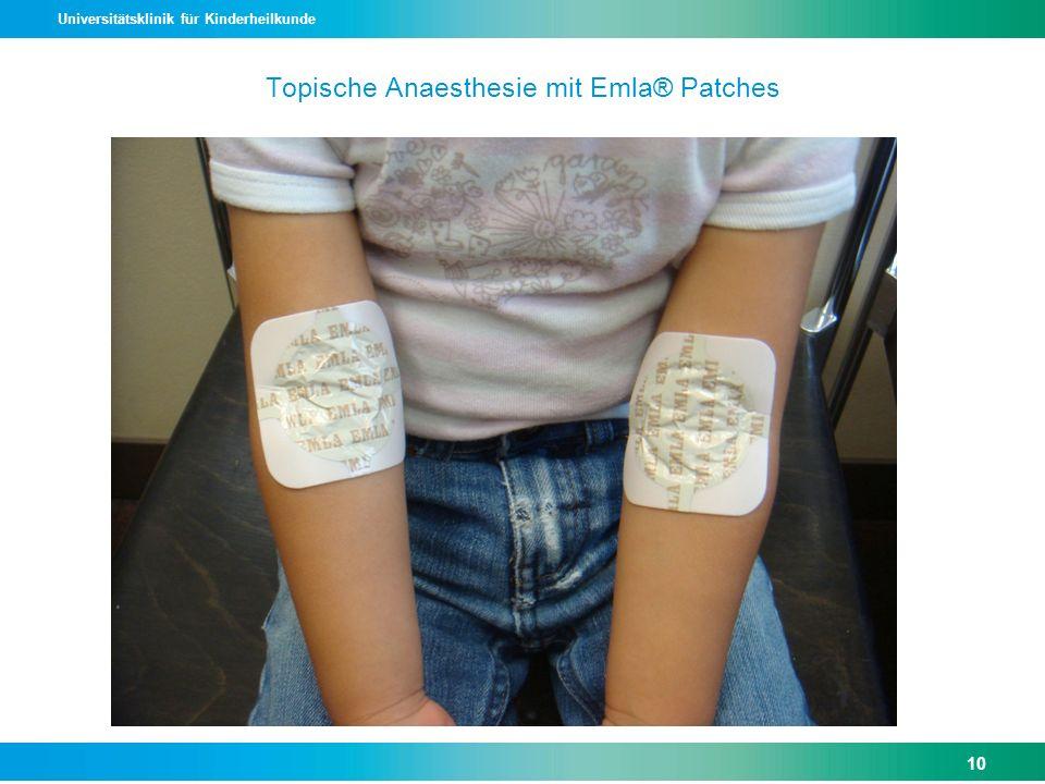 Universitätsklinik für Kinderheilkunde Topische Anaesthesie mit Emla® Patches 10