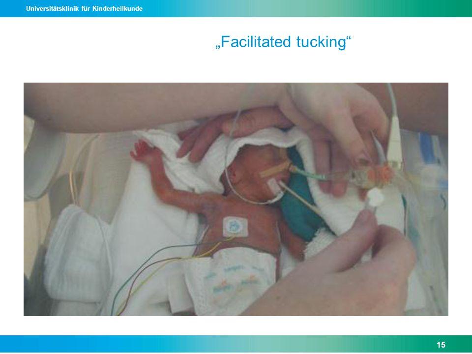 Universitätsklinik für Kinderheilkunde Facilitated tucking 15