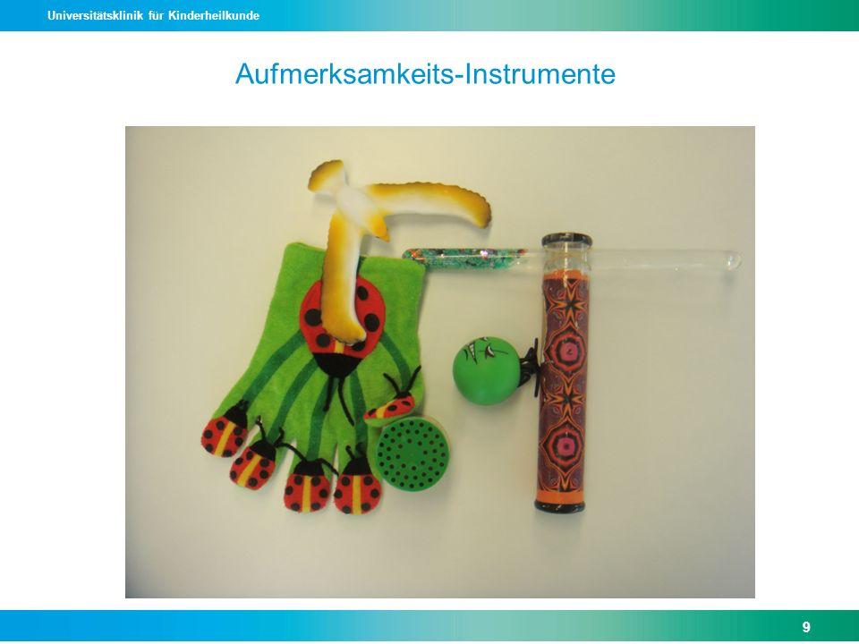 Universitätsklinik für Kinderheilkunde Aufmerksamkeits-Instrumente 9