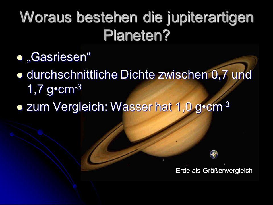Woraus bestehen die jupiterartigen Planeten.