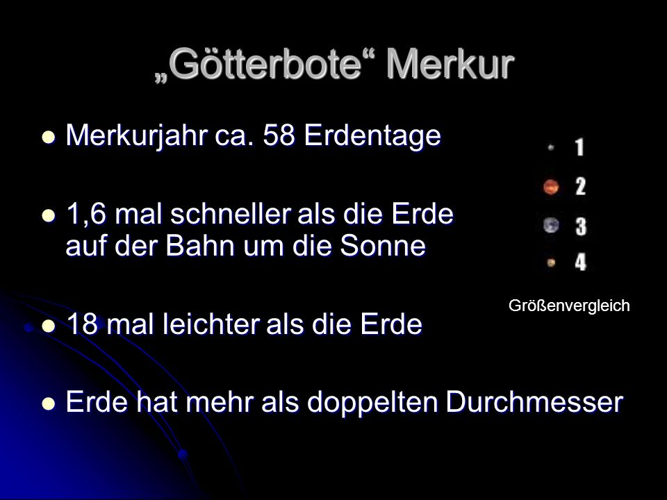 Götterbote Merkur Merkurjahr ca.58 Erdentage Merkurjahr ca.