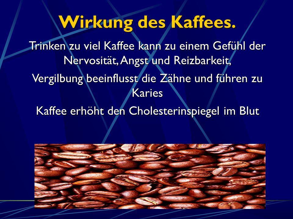 Wirkung des Kaffees. Trinken zu viel Kaffee kann zu einem Gefühl der Nervosität, Angst und Reizbarkeit, Vergilbung beeinflusst die Zähne und führen zu
